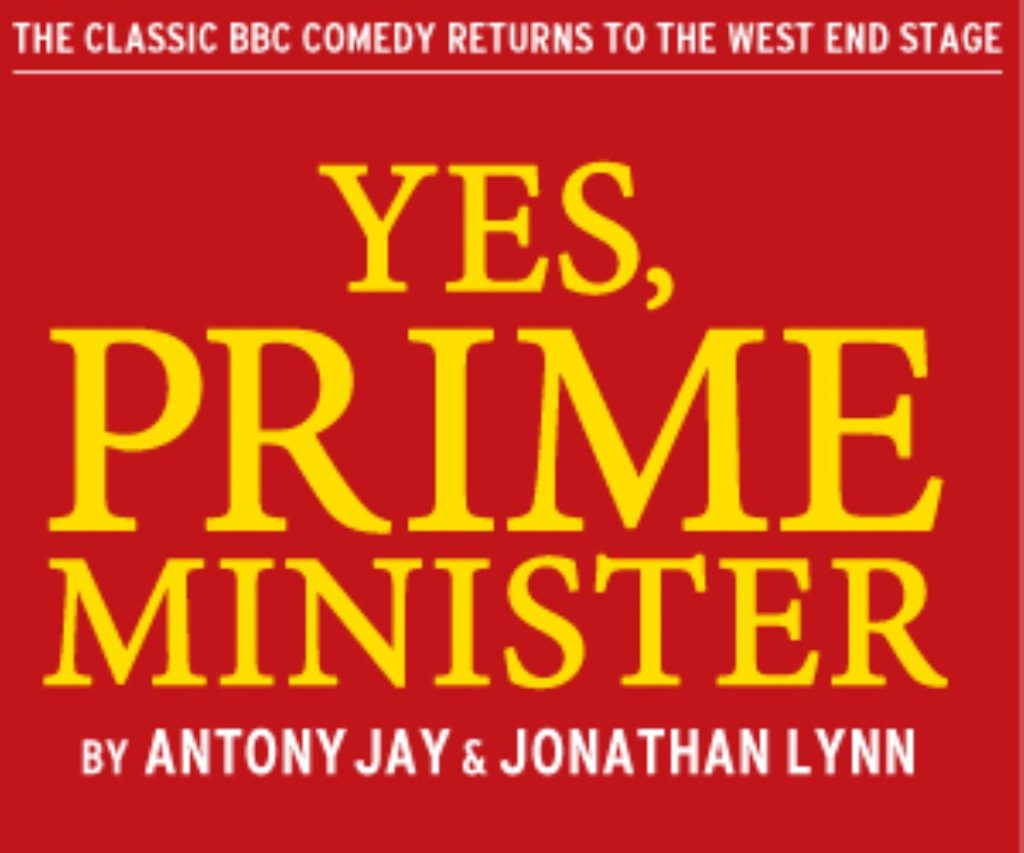 Yes Prime Minister has returned to London