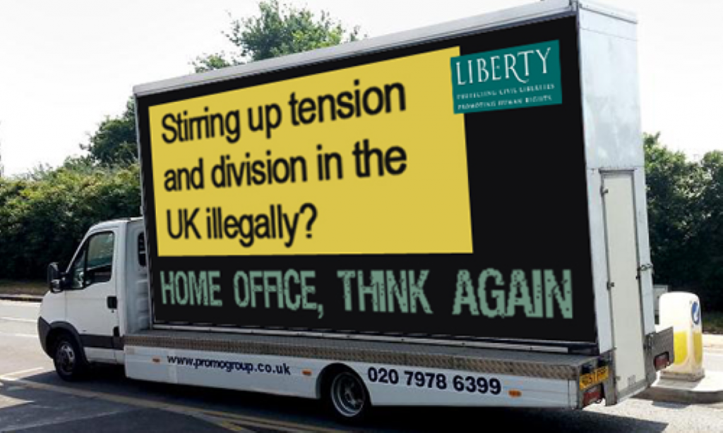 Anti-racist: Liberty sends out an advert condemning the Home Officer vans