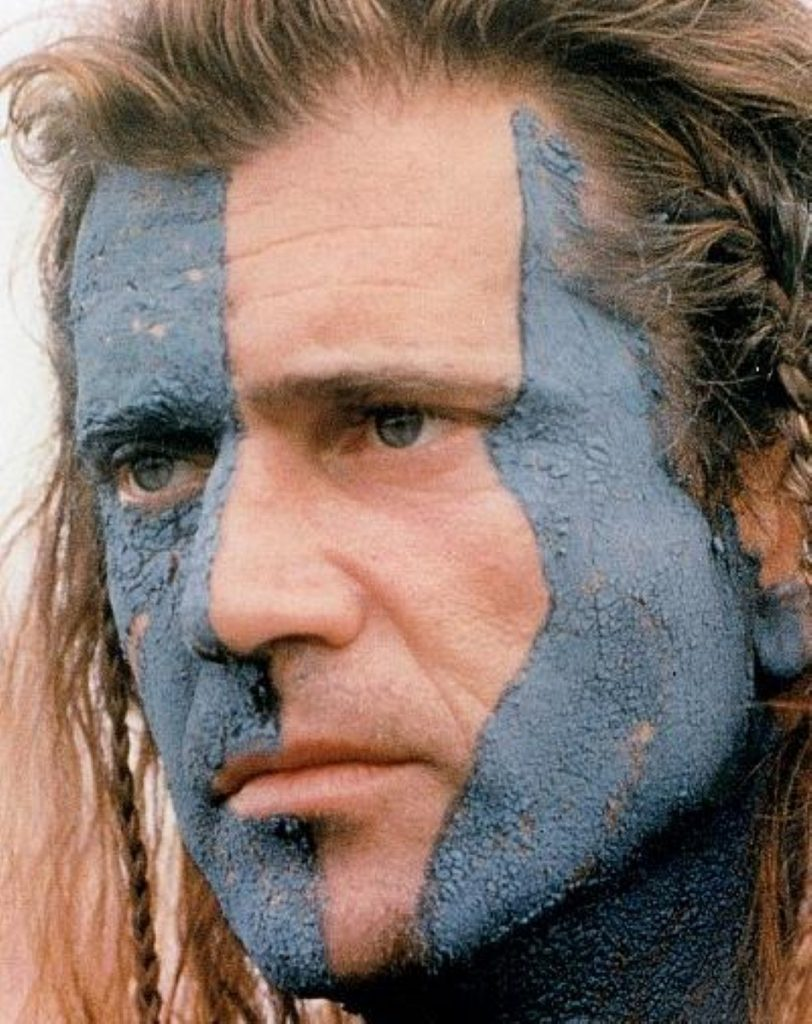 Mel Gibson in Braveheart: Why the woad? Why? Why?